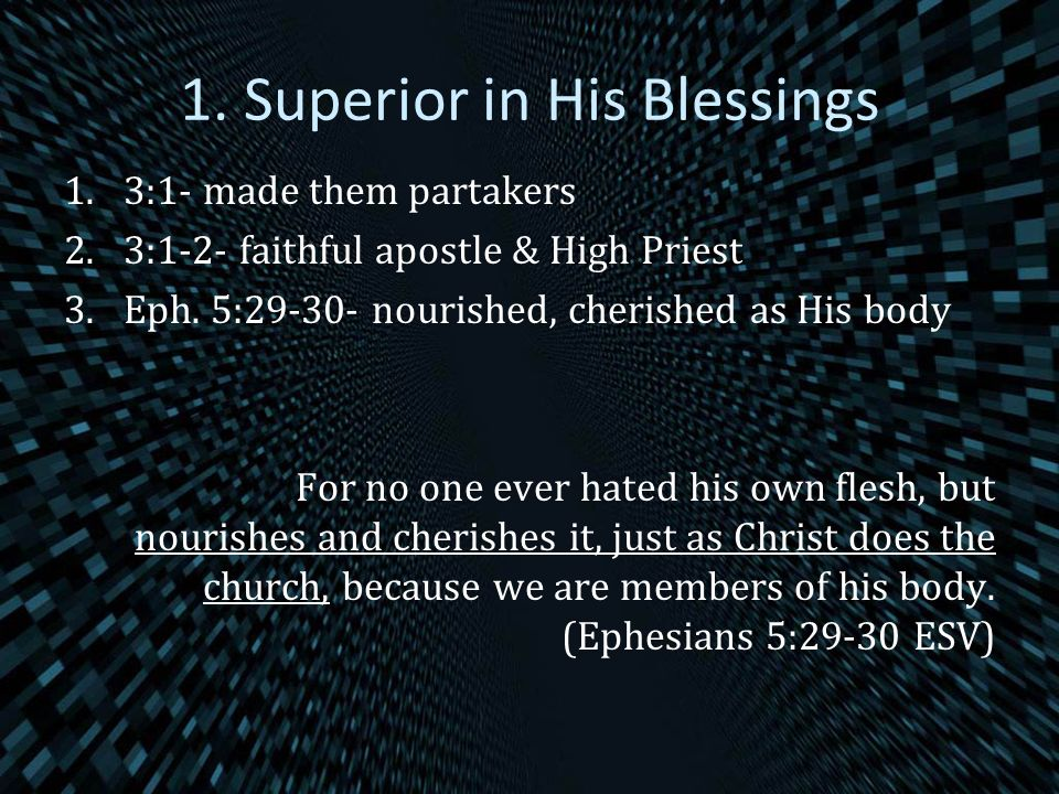 1. Superior in His Blessings