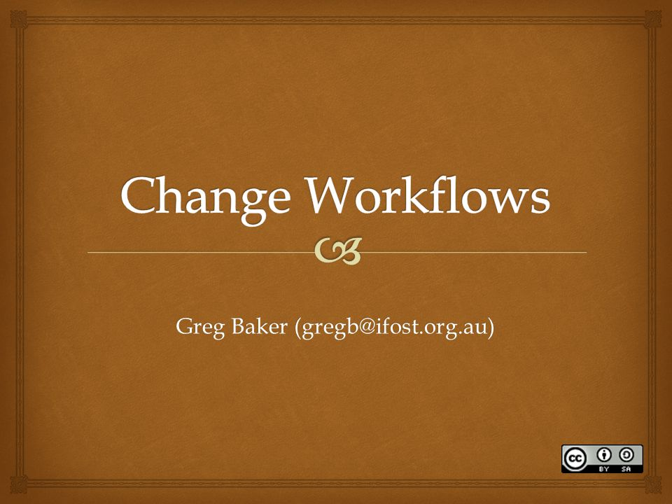 Greg Baker (gregb@ifost.org.au)