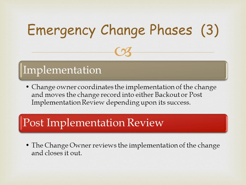 Emergency Change Phases (3)