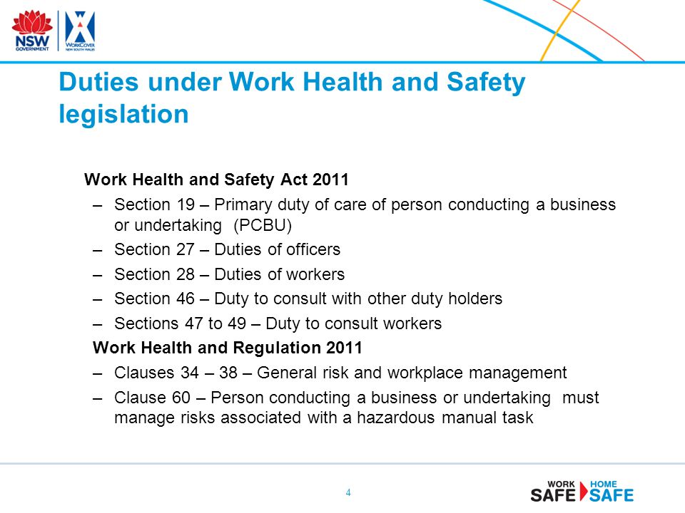 Duties under Work Health and Safety legislation