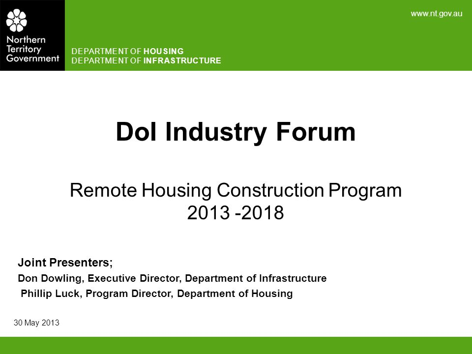 DoI Industry Forum Remote Housing Construction Program 2013 -2018