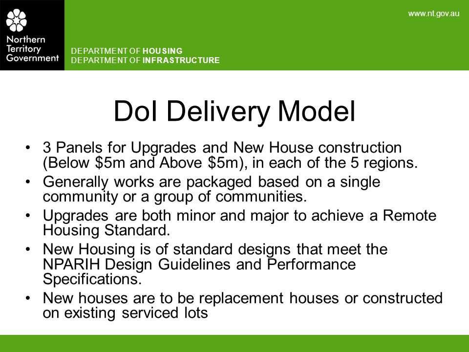 DoI Delivery Model 3 Panels for Upgrades and New House construction (Below $5m and Above $5m), in each of the 5 regions.