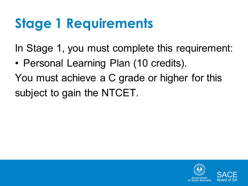 Stage 1 Requirements In Stage 1, you must complete this requirement: