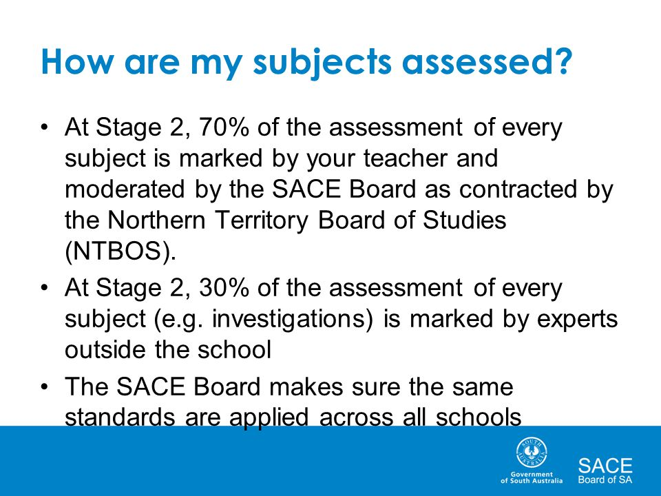 How are my subjects assessed