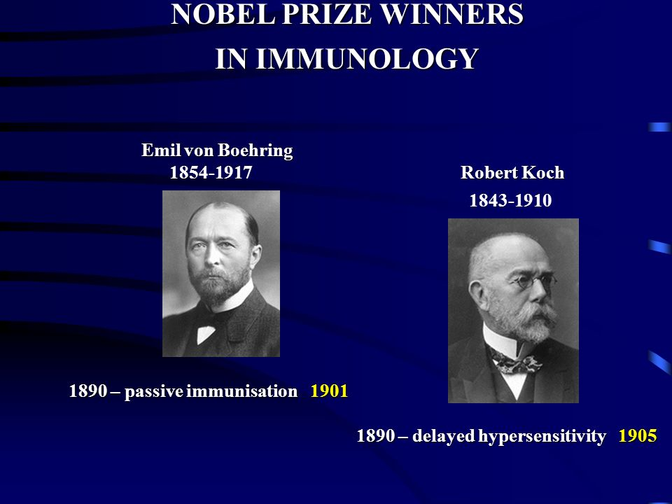 NOBEL PRIZE WINNERS IN IMMUNOLOGY