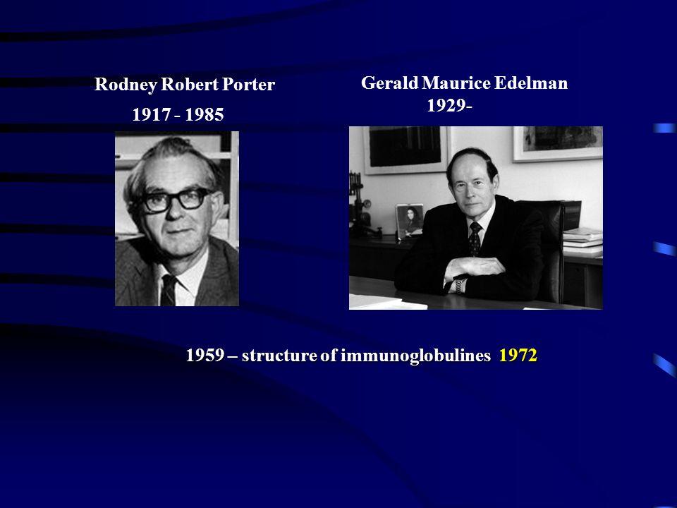 Rodney Robert Porter Gerald Maurice Edelman. 1929- 1917 - 1985.