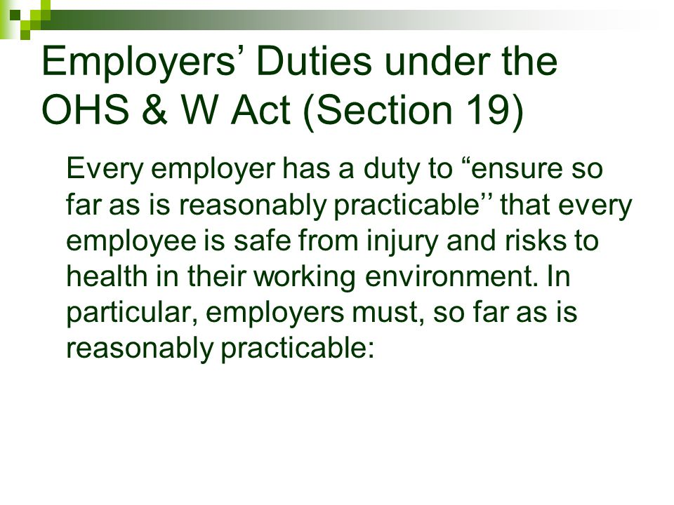 Employers' Duties under the OHS & W Act (Section 19)