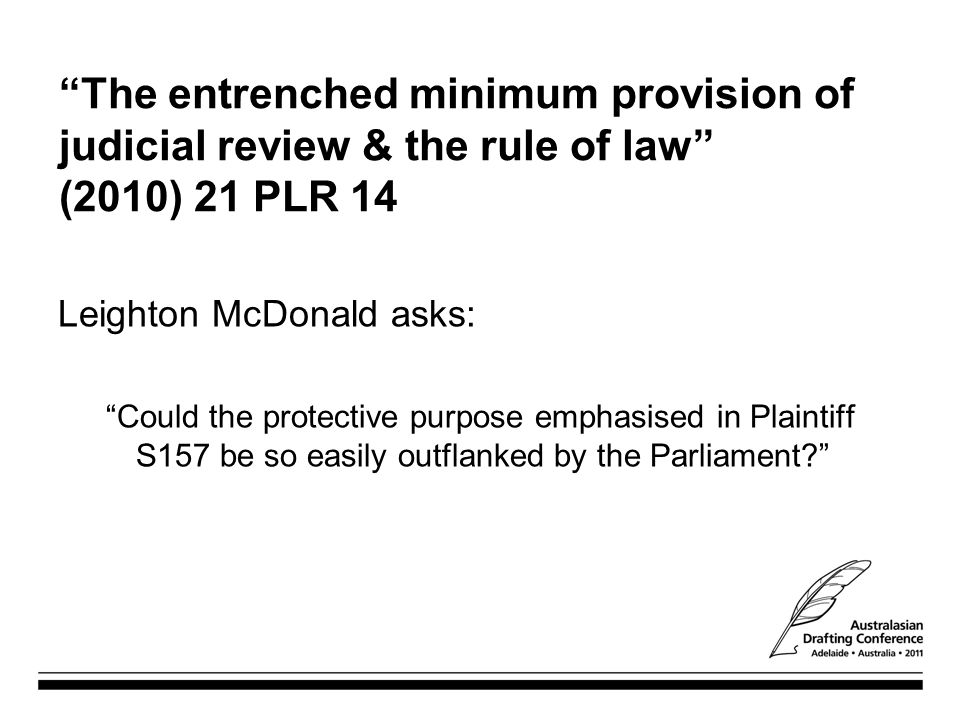 The entrenched minimum provision of judicial review & the rule of law (2010) 21 PLR 14