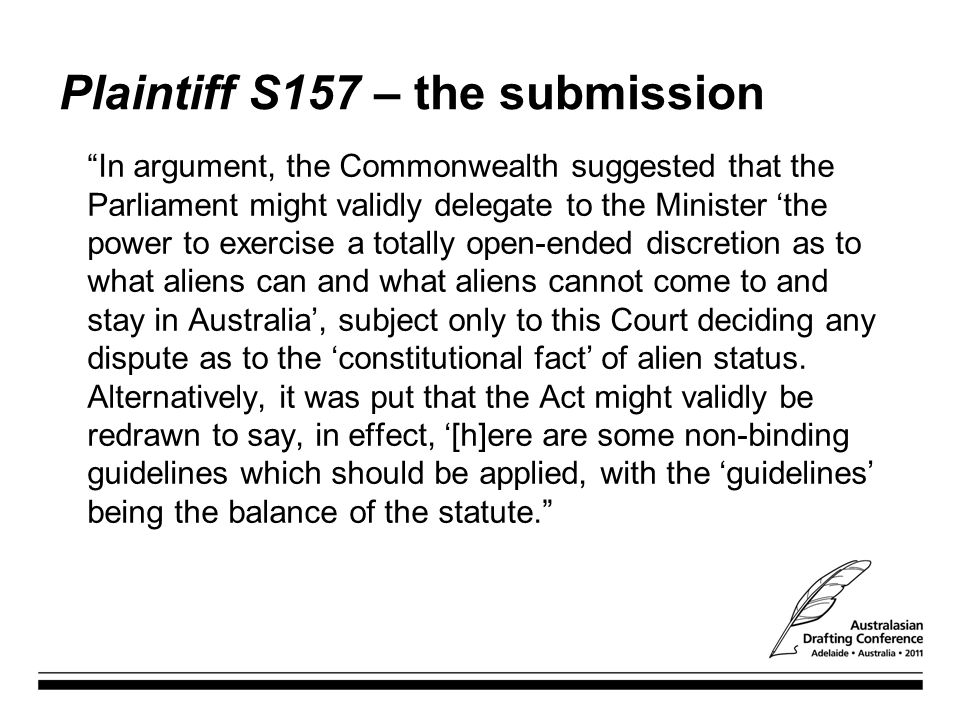 Plaintiff S157 – the submission