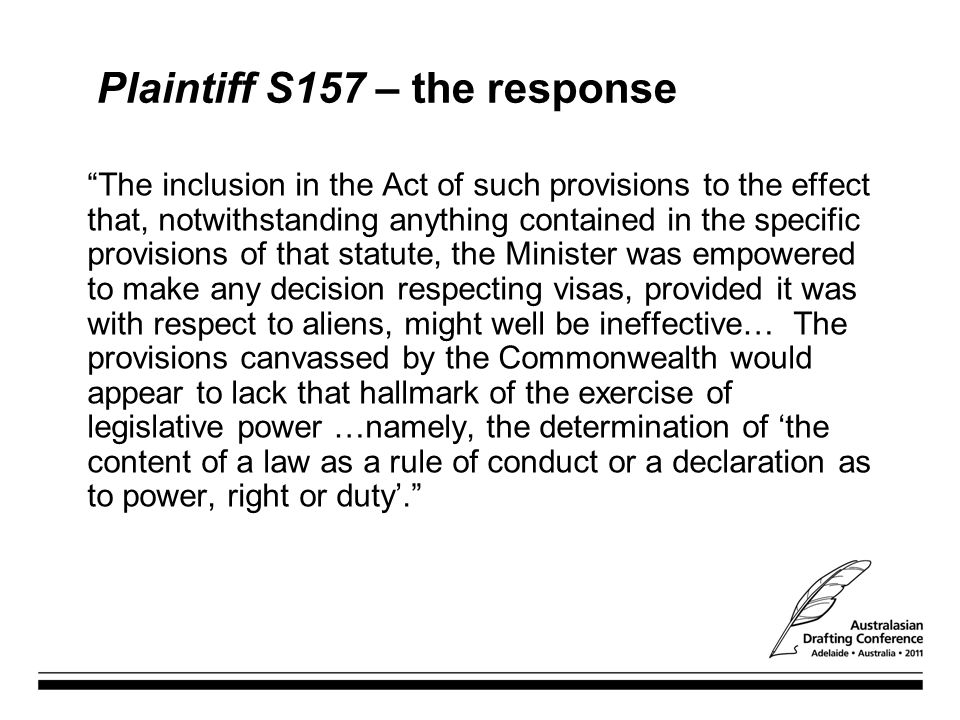 Plaintiff S157 – the response