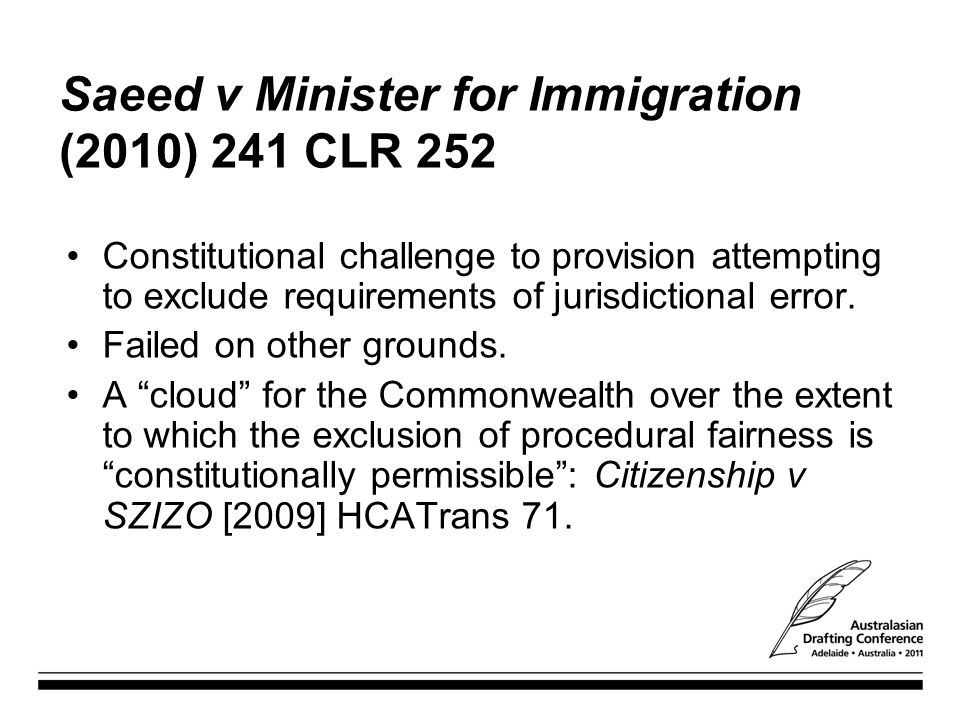 Saeed v Minister for Immigration (2010) 241 CLR 252