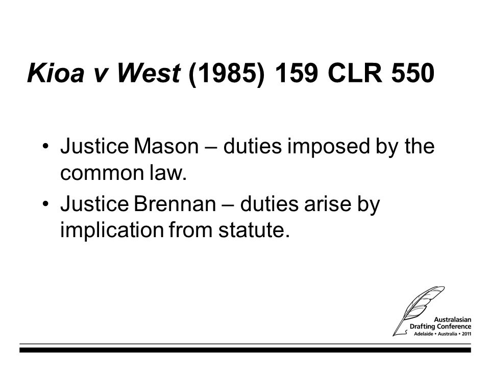 Kioa v West (1985) 159 CLR 550 Justice Mason – duties imposed by the common law.