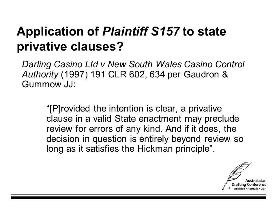 Application of Plaintiff S157 to state privative clauses
