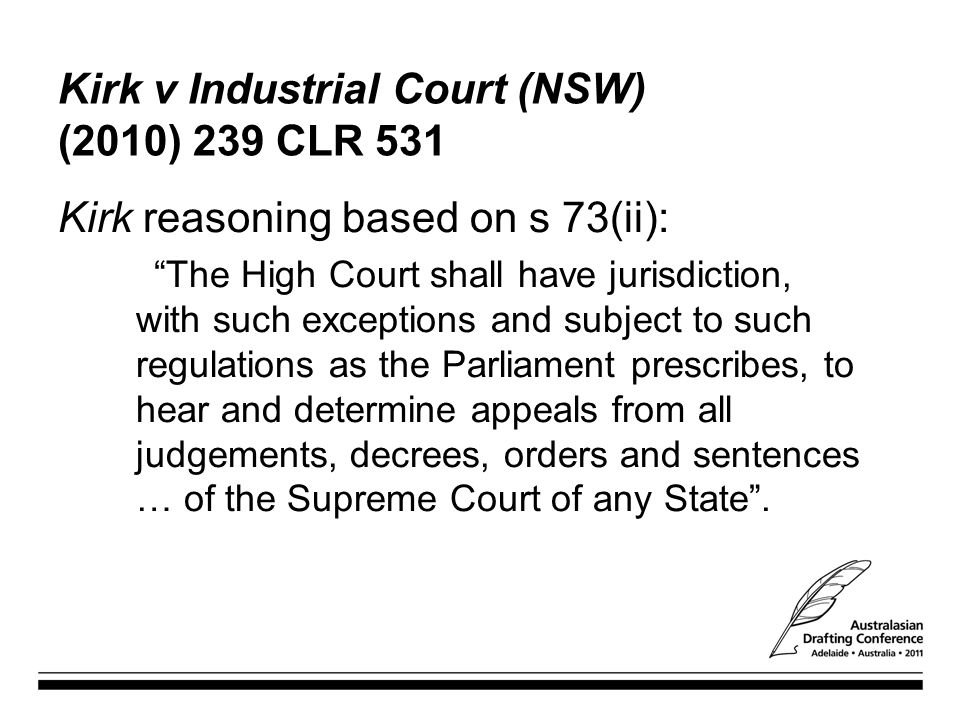 Kirk v Industrial Court (NSW) (2010) 239 CLR 531