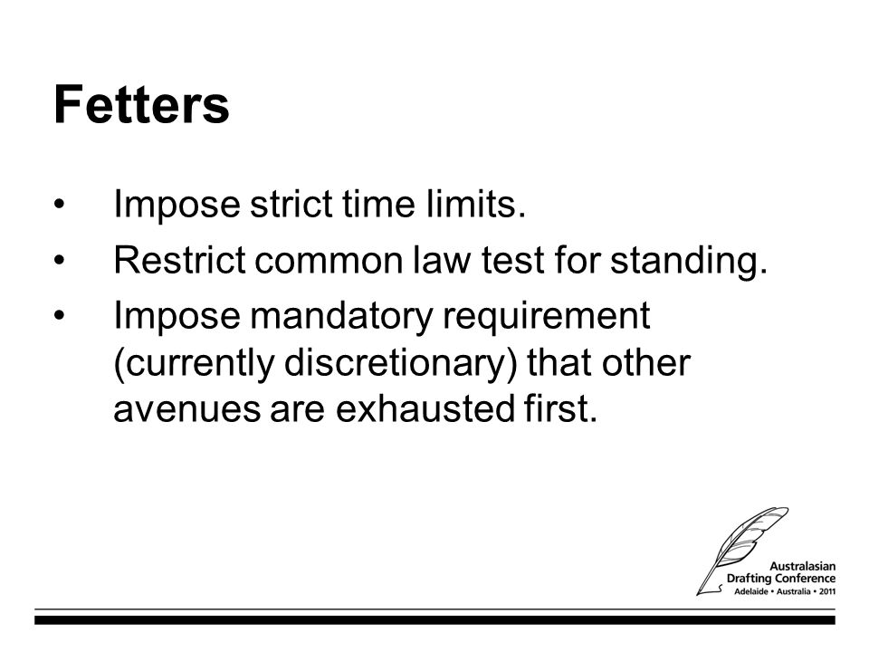 Fetters Impose strict time limits.