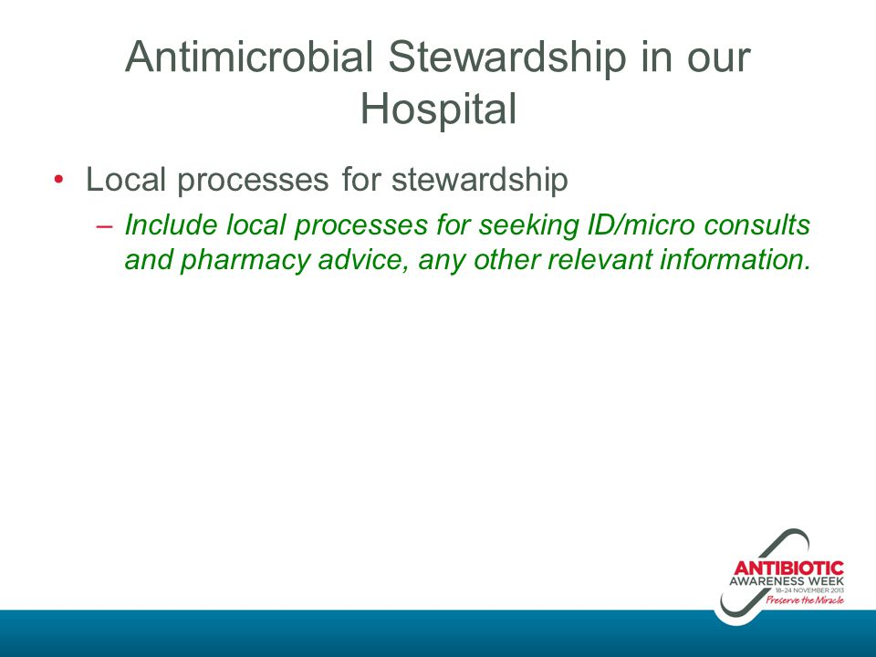 Antimicrobial Stewardship in our Hospital