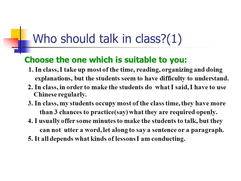 Who should talk in class (1)