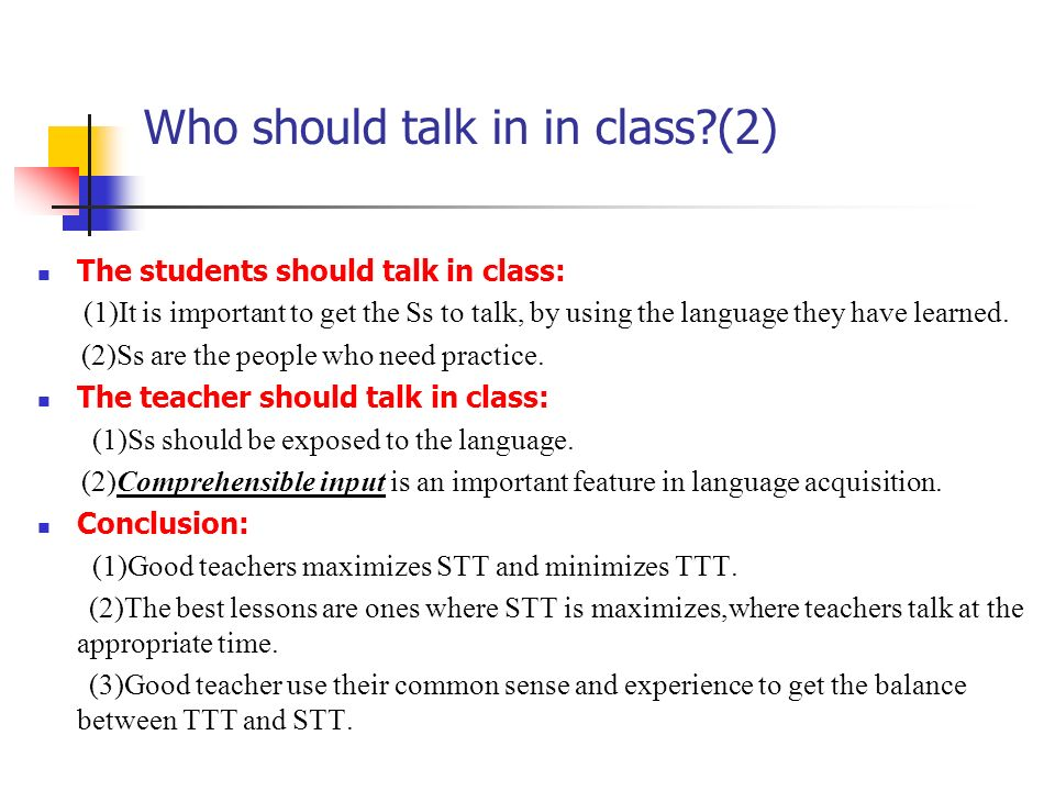 Who should talk in in class (2)