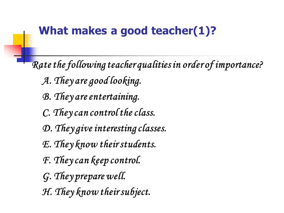 What makes a good teacher(1)