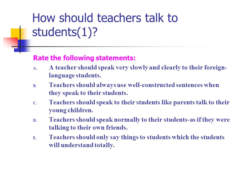 How should teachers talk to students(1)
