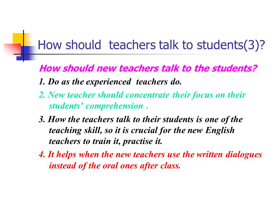 How should teachers talk to students(3)
