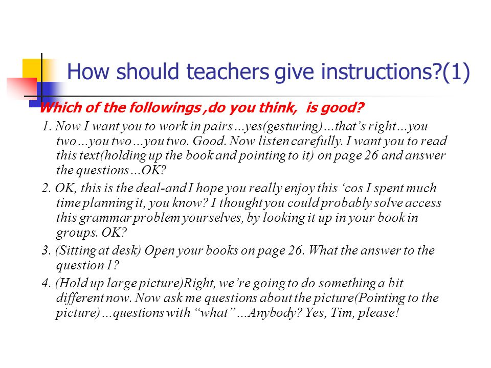 How should teachers give instructions (1)