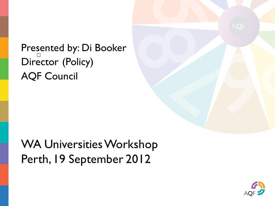 WA Universities Workshop Perth, 19 September 2012