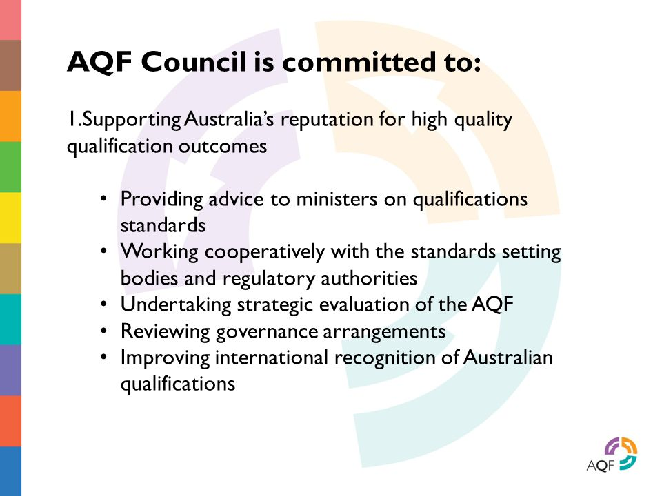 AQF Council is committed to: