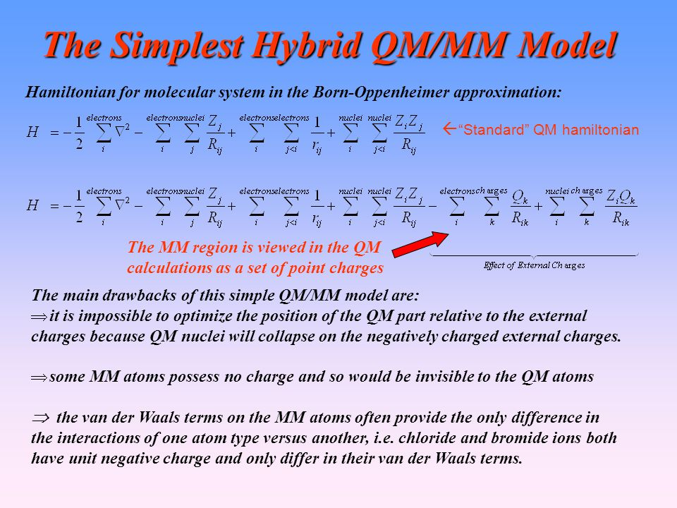 The Simplest Hybrid QM/MM Model