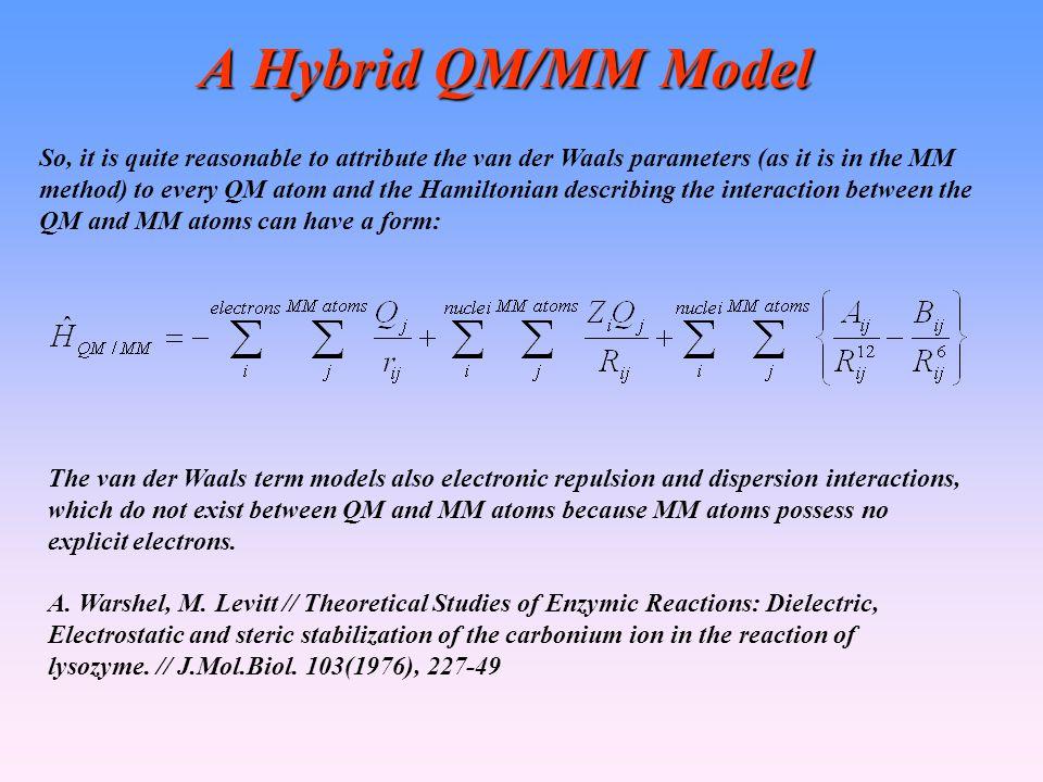 A Hybrid QM/MM Model