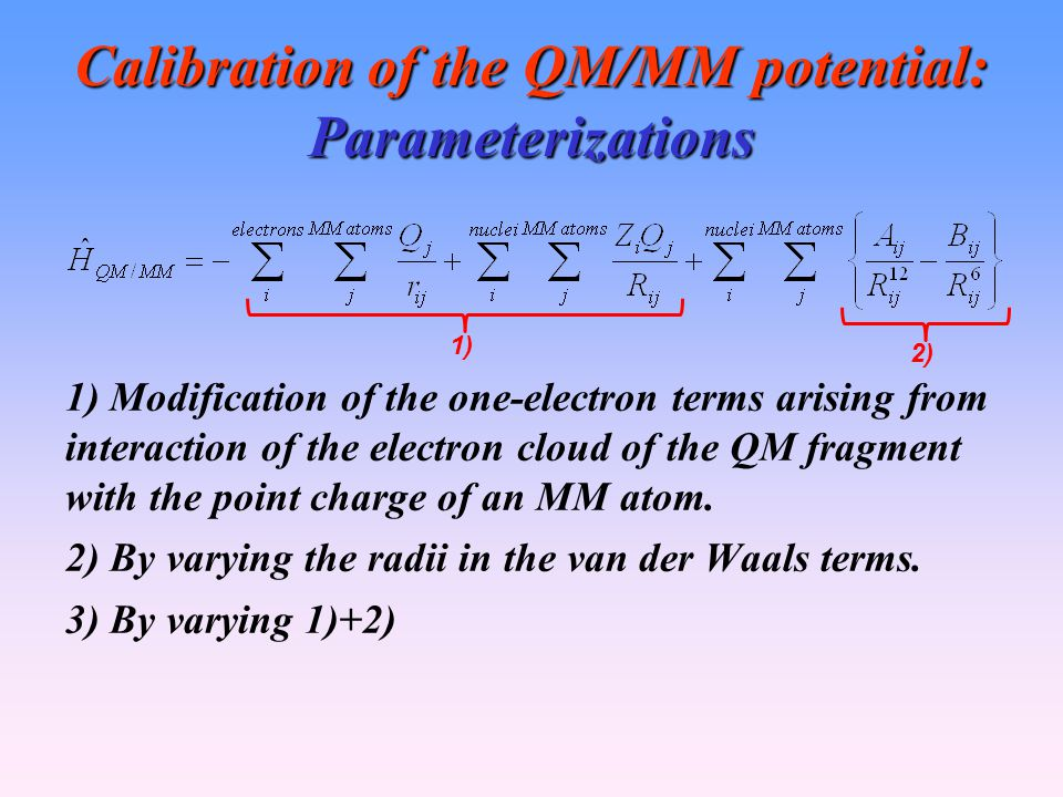 Calibration of the QM/MM potential: Parameterizations