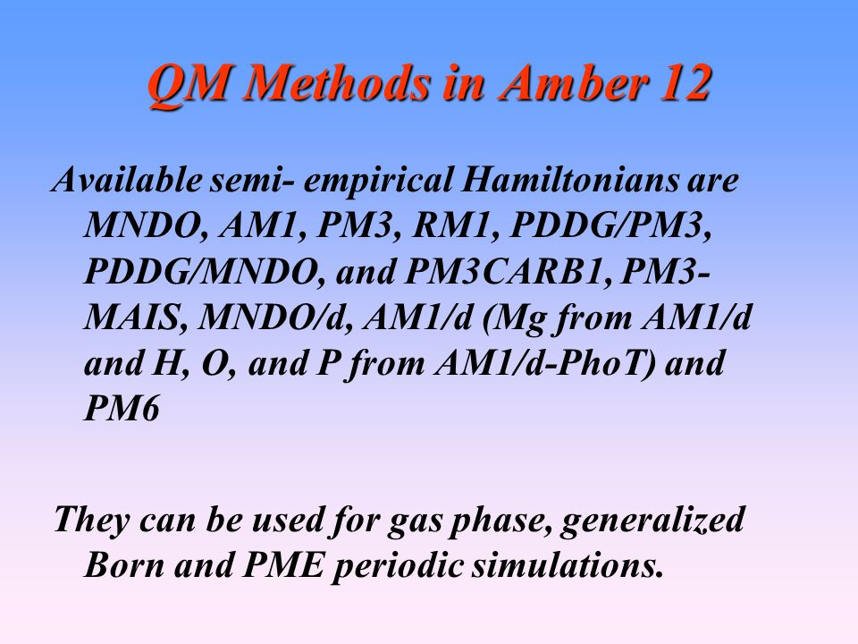 QM Methods in Amber 12
