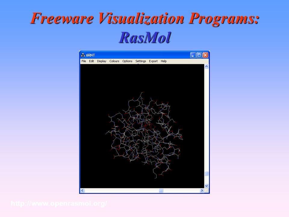 Freeware Visualization Programs: RasMol
