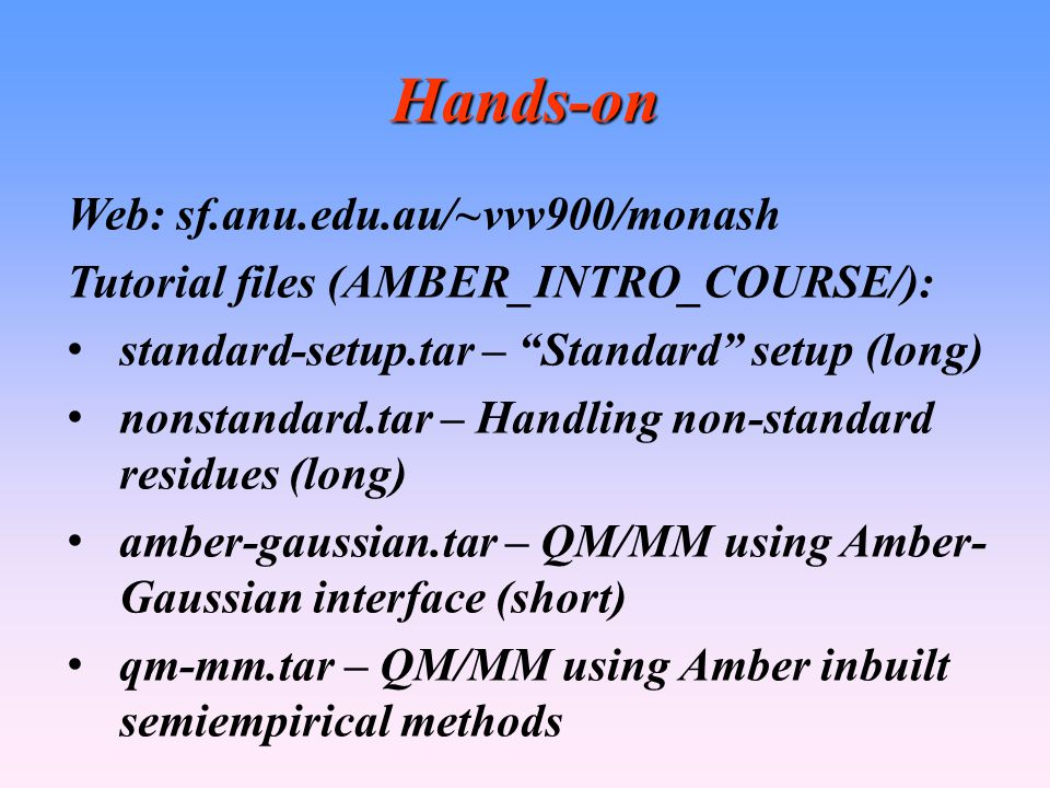Hands-on Web: sf.anu.edu.au/~vvv900/monash
