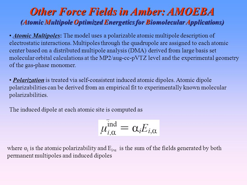Other Force Fields in Amber: AMOEBA