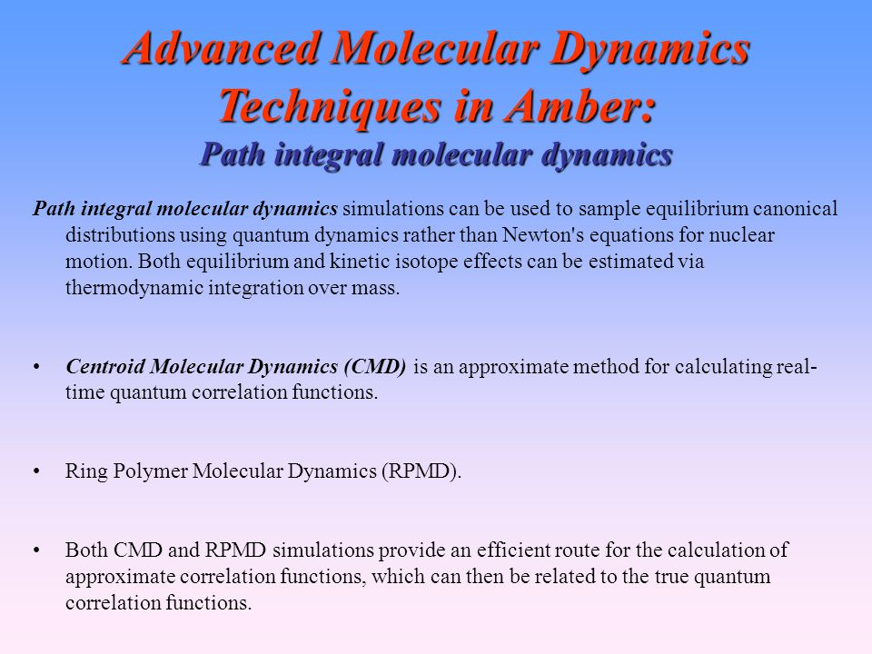 Advanced Molecular Dynamics Techniques in Amber: Path integral molecular dynamics