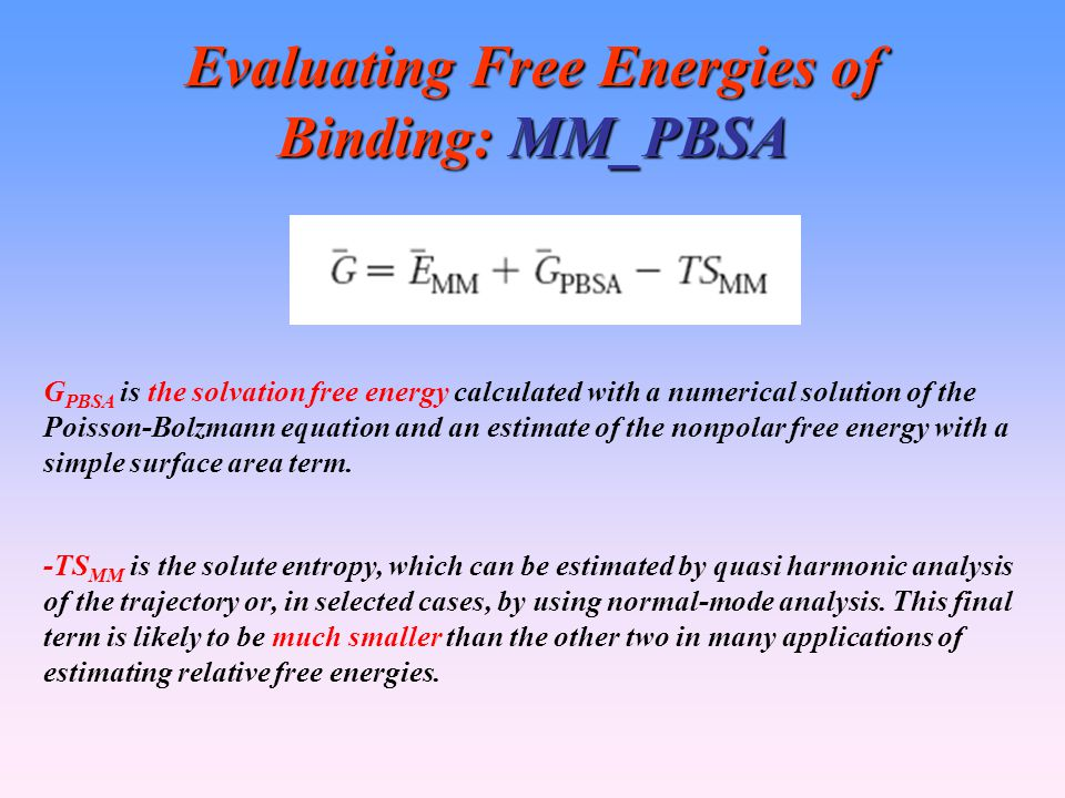 Evaluating Free Energies of Binding: MM_PBSA