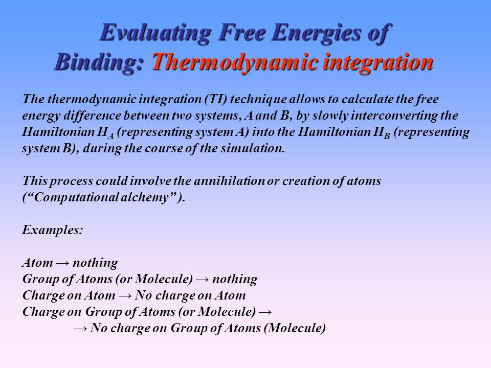 Evaluating Free Energies of Binding: Thermodynamic integration