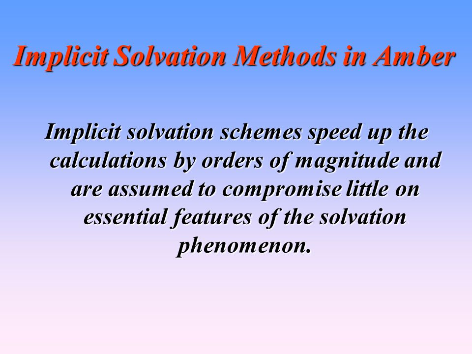 Implicit Solvation Methods in Amber