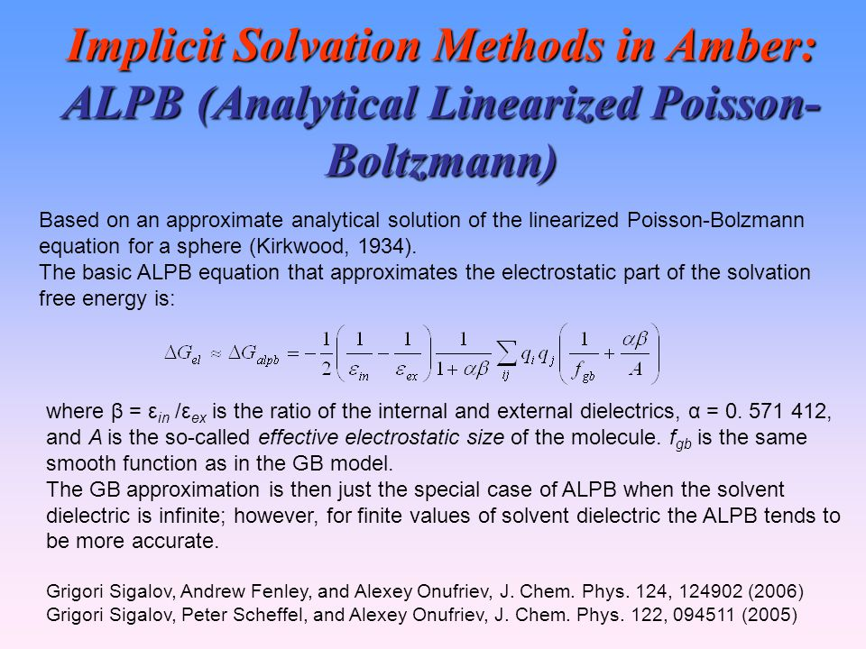 Implicit Solvation Methods in Amber: ALPB (Analytical Linearized Poisson-Boltzmann)