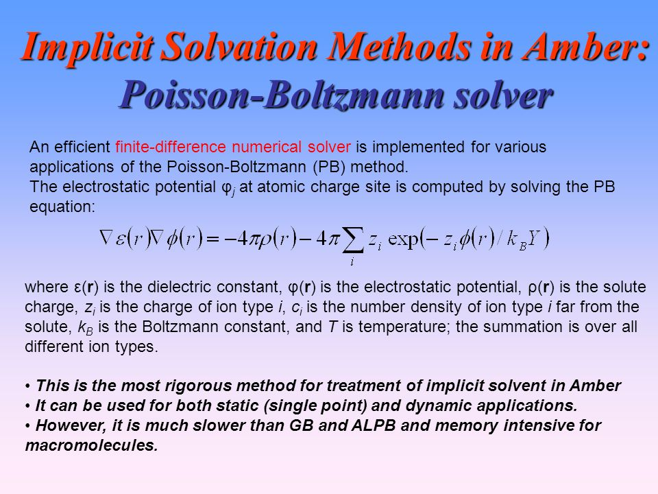 Implicit Solvation Methods in Amber: Poisson-Boltzmann solver