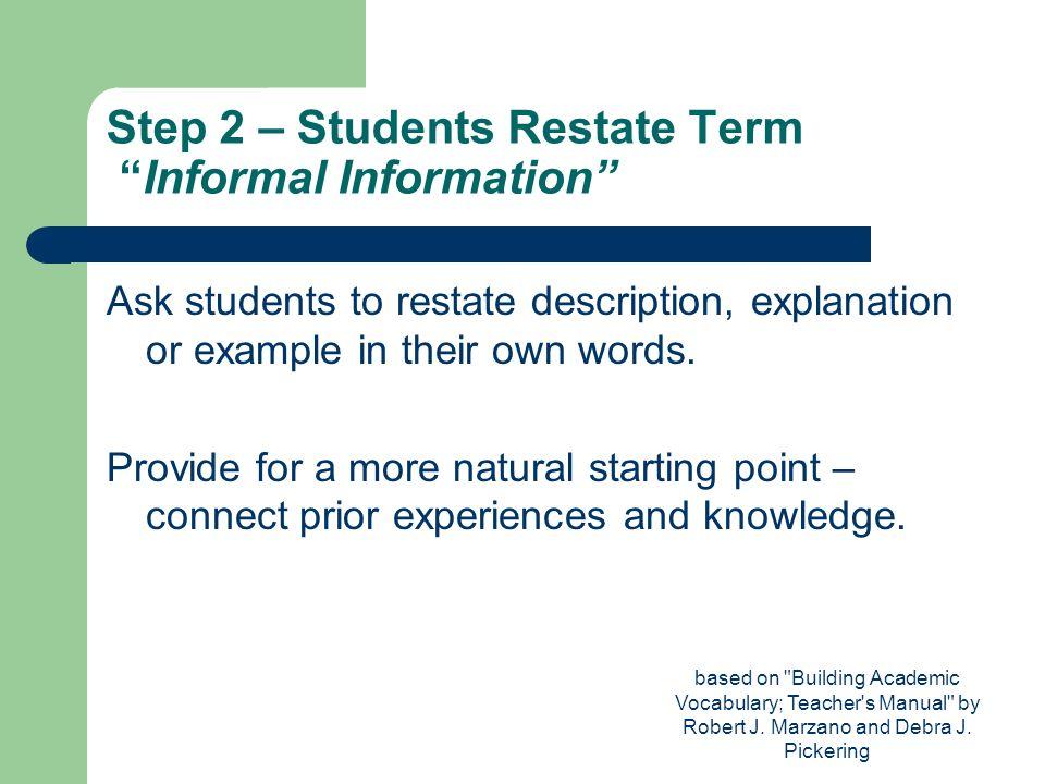 Step 2 – Students Restate Term Informal Information