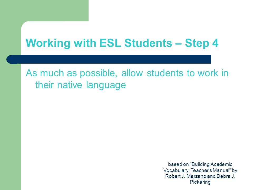 Working with ESL Students – Step 4