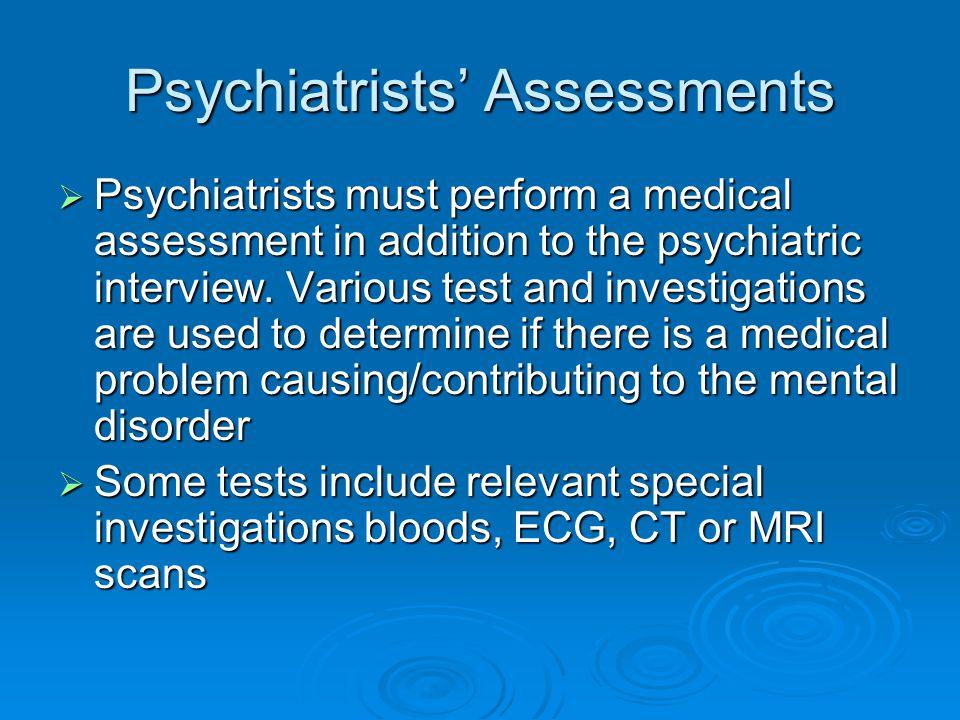 Psychiatrists' Assessments