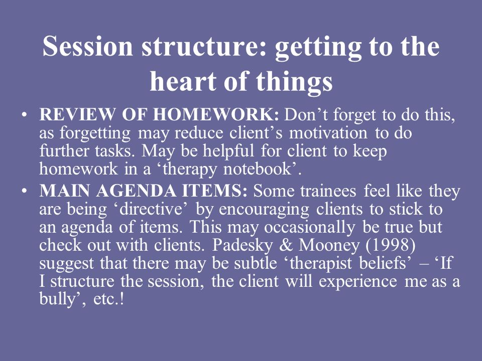 Session structure: getting to the heart of things