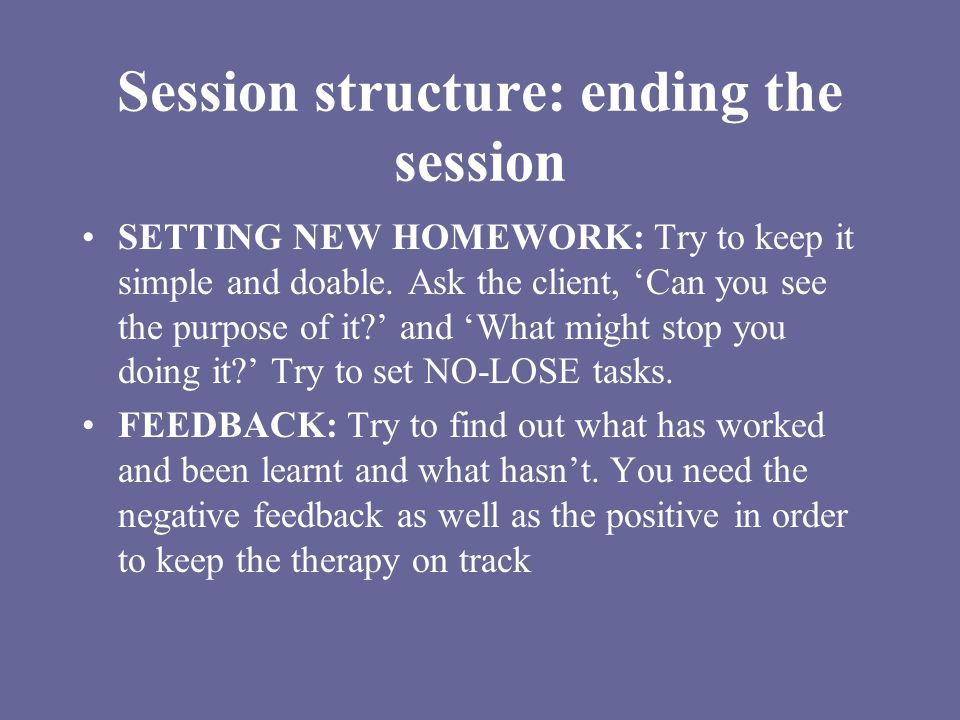 Session structure: ending the session