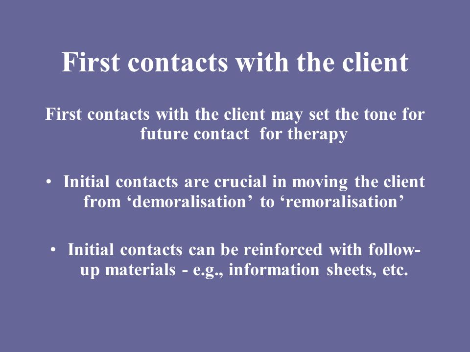 First contacts with the client