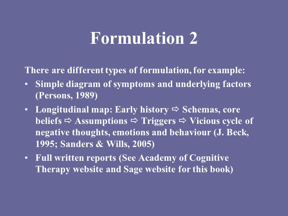 Formulation 2 There are different types of formulation, for example: