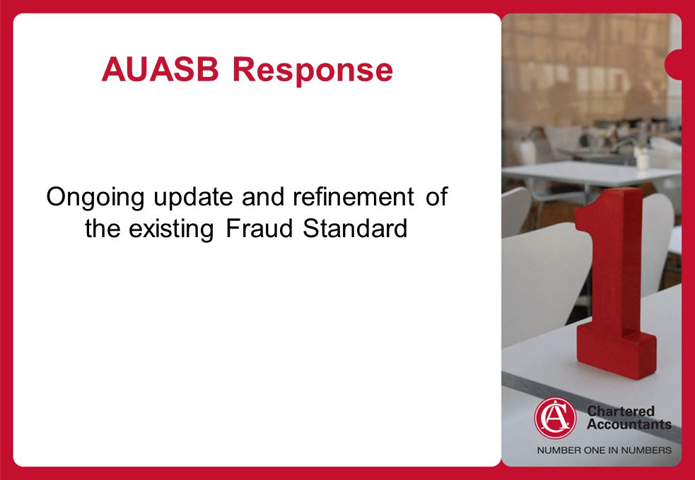 Ongoing update and refinement of the existing Fraud Standard