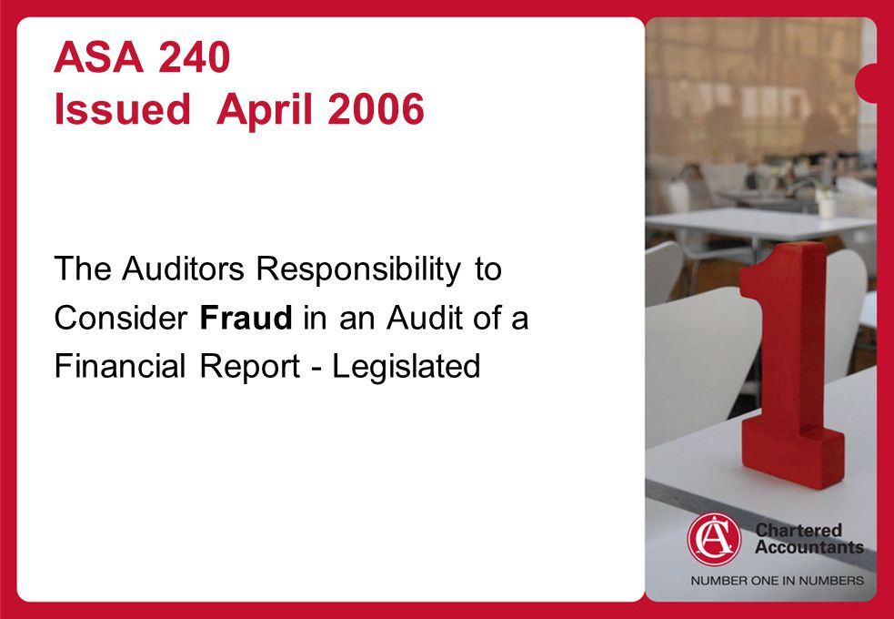 ASA 240 Issued April 2006 The Auditors Responsibility to